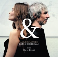 Louis Bertignac & Carla Bruni - Les frôleuses - Single