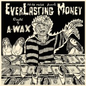 A-Wax - EverLasting Money  artwork