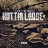 Kutt Calhoun - Kuttin Loose  artwork