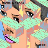 Years & Years - Shine artwork
