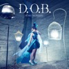 D.O.B. - Single