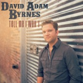 David Adam Byrnes - Tell Me I Won't - EP  artwork