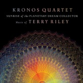 Kronos Quartet - Sunrise of the Planetary Dream Collector  artwork