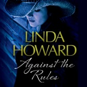 Linda Howard - Against the Rules (Unabridged)  artwork