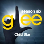 Glee: The Music, Child Star - EP - Glee Cast Cover Art