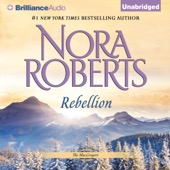 Nora Roberts - Rebellion: The MacGregors, Book 6 (Unabridged)  artwork