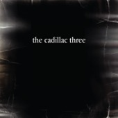 The Cadillac Three - The Cadillac Three  artwork