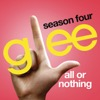 All Or Nothing (Glee Cast Version)