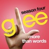 More Than Words (Glee Cast Version)