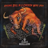 Scotch Hollow - Raging Bull in a Chicken Wire Pen  artwork