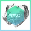 Gottpop II Remixed EP - Single