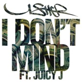 Usher - I Don't Mind (feat. Juicy J) artwork