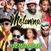 Melanina Carioca - Deixa Se Envolver  arte