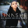 Tinashe - All Hands On Deck (Remix)