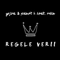 Gojira, Planet H & Robin - Regele Verii (feat. Robin) - Single