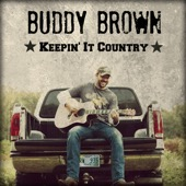 Buddy Brown - Keepin' it Country - EP  artwork