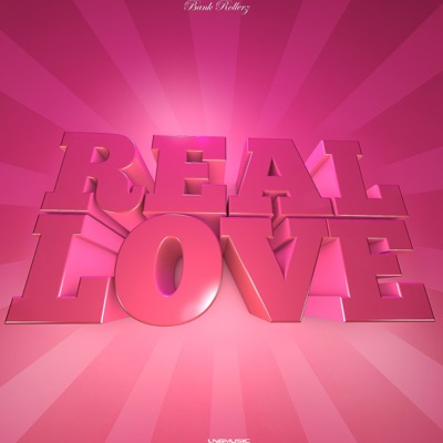 Bank Rollerz-Real Love