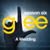 Glee: The Music, A Wedding - EP - Glee Cast Cover Art