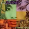 African Eyes - Sister Sledge, Sister Sledge
