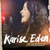 Karise Eden - My Journey  artwork