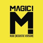 MAGIC! - Rude (Acoustic)  arte