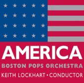 Boston Pops Orchestra & Keith Lockhart - America  artwork
