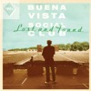 Lost and Found - Buena Vista Social Club
