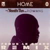 Home (Fedde Le Grand Remix) [feat. Romans] - Single