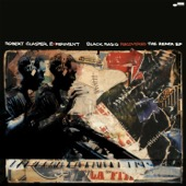 Robert Glasper - Black Radio Recovered - The Remix EP  artwork