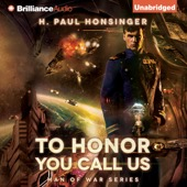 H. Paul Honsinger - To Honor You Call Us: Man of War, Book 1 (Unabridged)  artwork