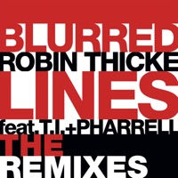 Robin Thicke - Blurred Lines (The Remixes) [feat. T.I. & Pharrell Williams] - Single