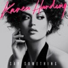 27) Karen Harding - Say Something
