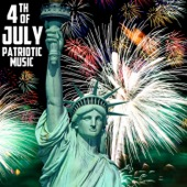 4th of July Patriotic Music, The Very Best American Patriotic Songs & Marches: God Bless America, Star Spangled Banner, Taps, & More! - Various Artists Cover Art