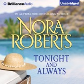 Nora Roberts - Tonight and Always (Unabridged)  artwork
