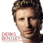 Dierks Bentley - Greatest Hits - Every Mile a Memory (2003-2008)  artwork