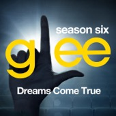 Glee: The Music, Dreams Come True - EP - Glee Cast Cover Art