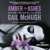 Gail McHugh - Amber to Ashes (Unabridged)  artwork