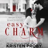 Kristen Proby - Easy Charm (Unabridged)  artwork