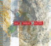 Dave Douglas - High Risk (feat. Shigeto, Jonathan Maron, Mark Guiliana)  artwork