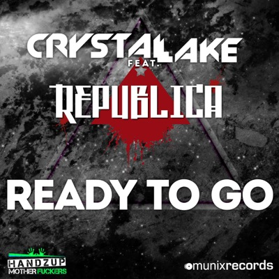 Crystal Lake feat. Republica-Ready To Go