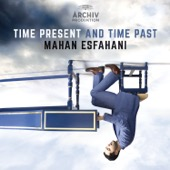 Concerto Köln & Mahan Esfahani - Time Present And Time Past  artwork
