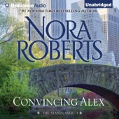 Nora Roberts - Convincing Alex: The Stanislaskis, Book 4 (Unabridged)  artwork