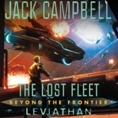 Jack Campbell - Leviathan: The Lost Fleet: Beyond the Frontier, Book 5 (Unabridged)  artwork