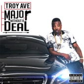Troy Ave - Major Without a Deal  artwork