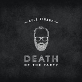 Cover to Kyle Kinane's Death of the Party