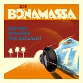 Joe Bonamassa - Driving Towards the Daylight  artwork