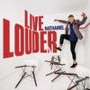Live Louder