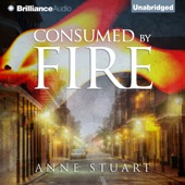 Anne Stuart - Consumed by Fire: Fire (Unabridged)  artwork