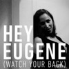 Hey Eugene (Watch Your Back) - Single - Pink Martini, Pink Martini