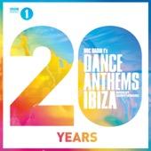 Danny Howard - BBC Radio 1's Dance Anthems Ibiza 20 Years Mixed By Danny Howard  artwork